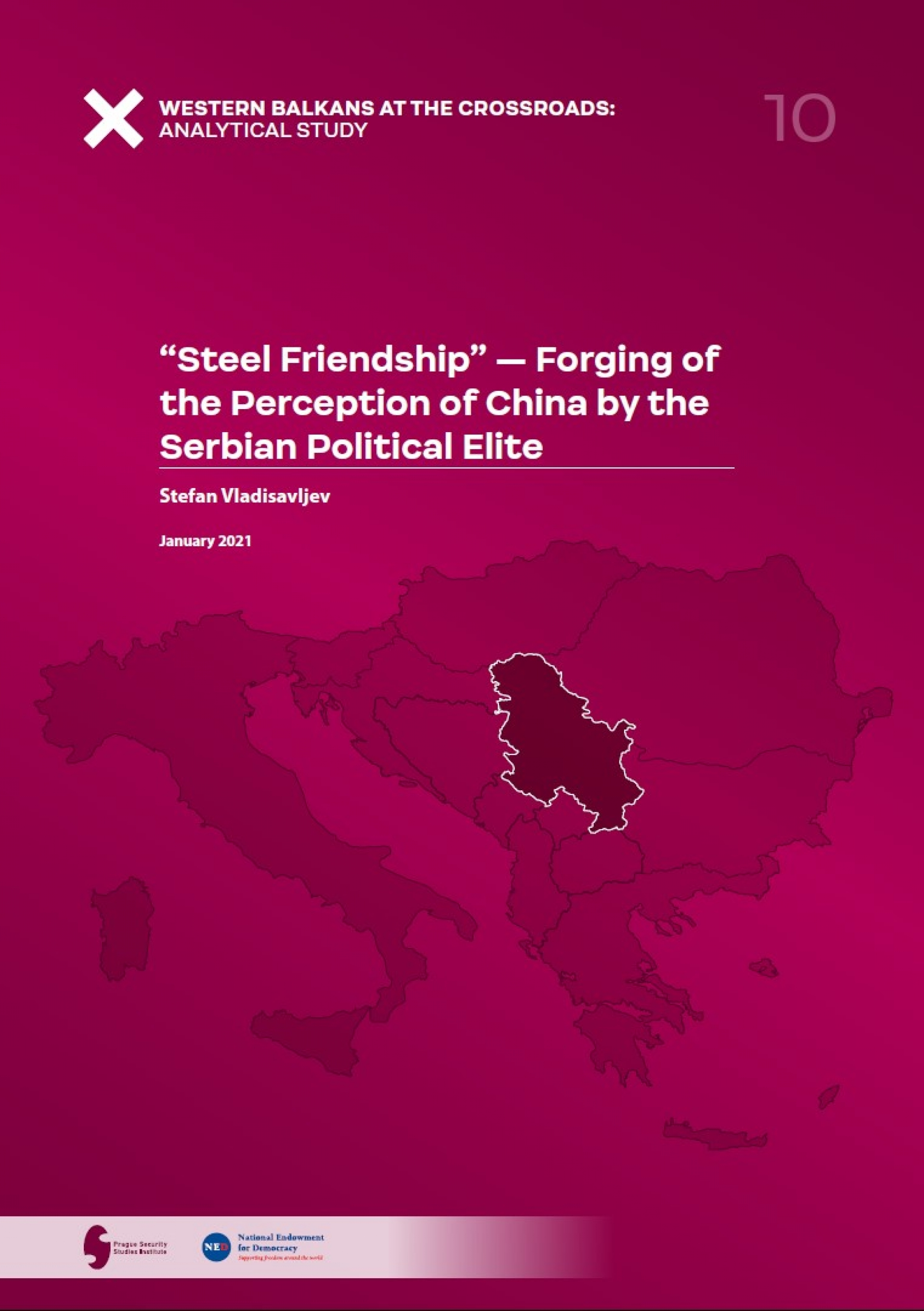 """Steel Friendship"" — Forging of the Perception of China by the Serbian Political Elite COVER"