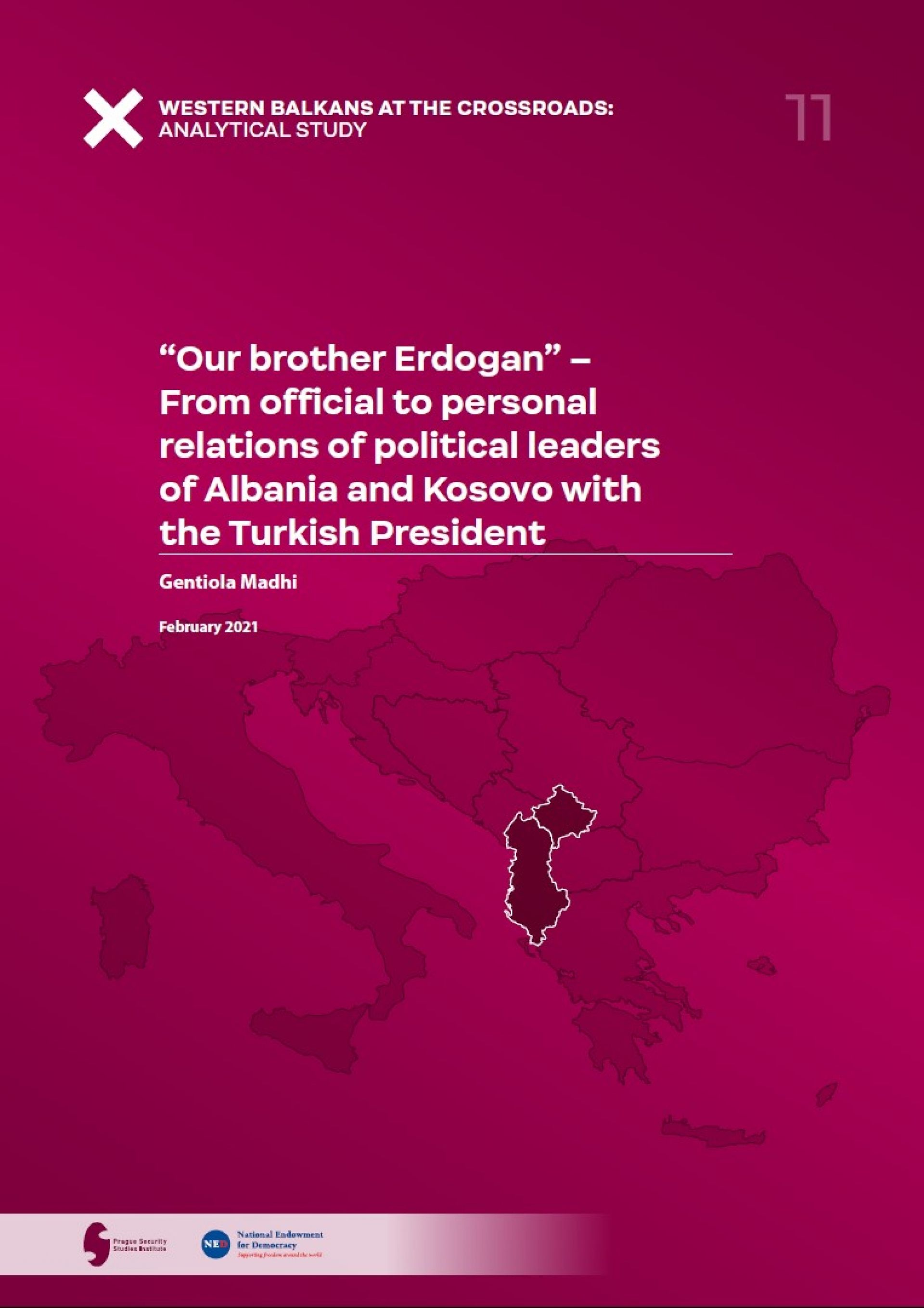 """Our brother Erdogan"" – From official to personal relations of political leaders of Albania and Kosovo with the Turkish President COVER"