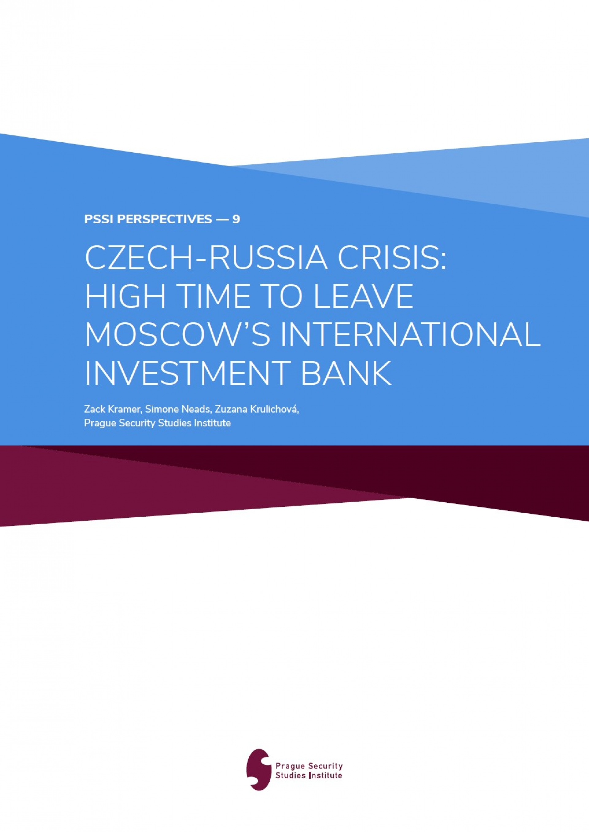 Czech-Russian Crisis High Time to Leave Moscow