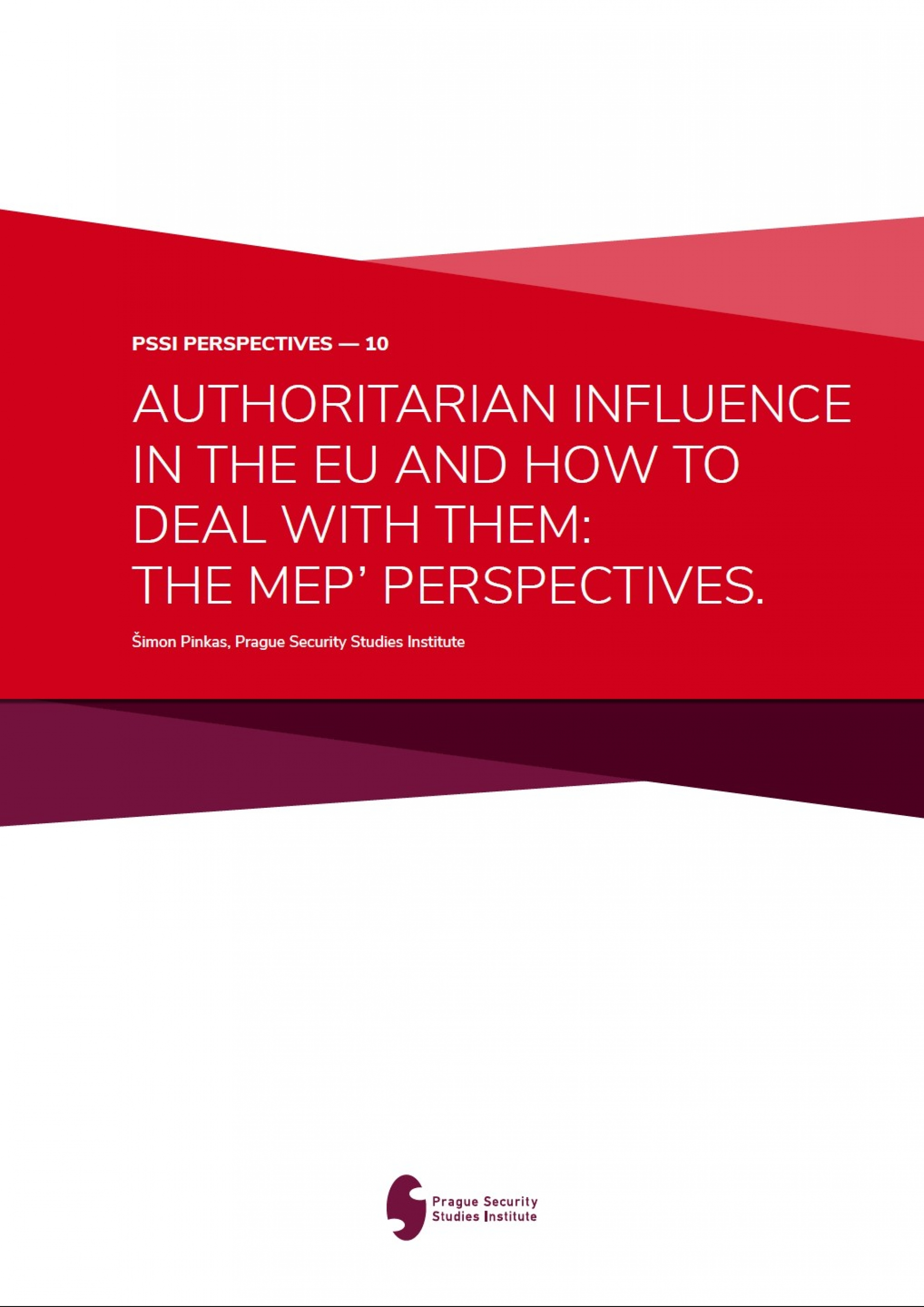 PSSI Perspective #10 - Authoritarian Influence in the EU and How to Deal with It The MEP perspective Coverpage