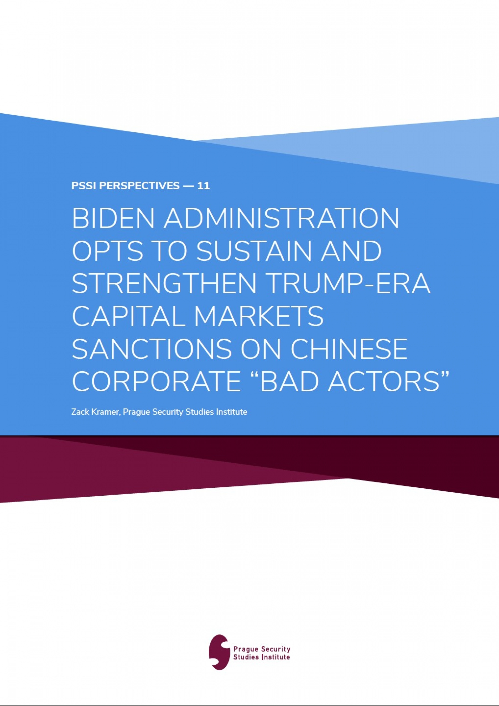 Biden Administration Opts To Sustain and Strenghten Trump-era Capital Markets Sanctions on Chinese Corporate Bad Actors Cover Page
